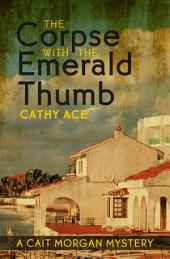 The Corpse with the Emerald Thumb