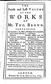 The Works of Mr. Thomas Brown: Serious and Comical ; Adorned with Cuts, Volume 4