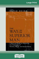 The Way of the Superior Man  16pt Large Print Edition