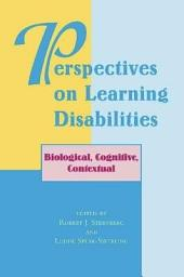 Perspectives On Learning Disabilities: Biological, Cognitive, Contextual