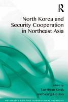 North Korea and Security Cooperation in Northeast Asia PDF