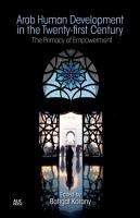 Arab Human Development in the Twenty first Century PDF