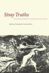 Stray Truths: Selected Poems of Euphrase Kezilahabi