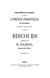 Discours prononcé à l'audience solennelle de rentrée du mardi 4 novembre 1856. Cour impériale de Rouen