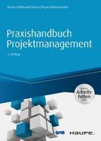 Praxishandbuch Projektmanagement   inkl  Arbeitshilfen online PDF