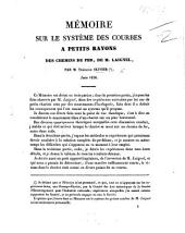 Mémoire sur le système des courbes à petits rayons des chemins de fer de M. Laignel, etc
