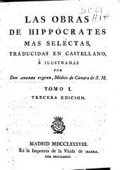 Las obras de Hippocrates mas selectas: Volume 1