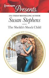 The Sheikh's Shock Child: A Royal Pregnancy Romance
