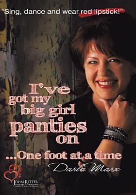 I   ve Got My Big Girl Panties On