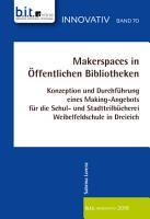 Makerspaces in   ffentlichen Bibliotheken PDF