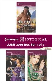Harlequin Historical June 2016 - Box Set 1 of 2: Her Cheyenne Warrior\Scandal at the Midsummer Ball\The Highland Laird's Bride