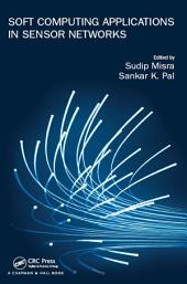 Soft Computing Applications in Sensor Networks