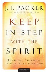 Keep In Step With The Spirit Book PDF