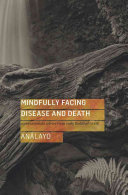 Mindfully Facing Disease and Death PDF