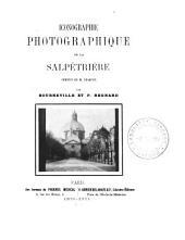 Iconographie photographique de la Salpêtrière: Volume1