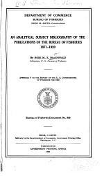An Analytical Subject Bibliography of the Publications of the Bureau of Fisheries, 1871-1920