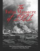 Download The Tulsa Massacre of 1921 Book