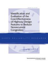 Identification and Evaluation of the Cost-Effectiveness of Highway Design Features to Reduce Nonrecurrent Congestion
