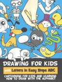 Drawing for Kids with Letters in Easy Steps ABC