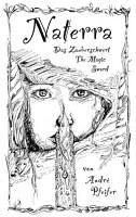 Naterra   Das Zauberschwert   The Magic Sword PDF
