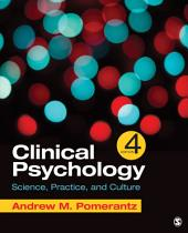 Clinical Psychology: Science, Practice, and Culture, Edition 4