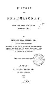 History of freemasonry, from ... 1829 to the present time