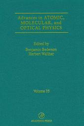 Advances in Atomic, Molecular, and Optical Physics: Volume 35