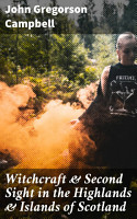 Witchcraft   Second Sight in the Highlands   Islands of Scotland PDF