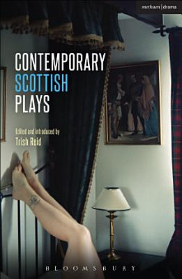 Contemporary Scottish Plays PDF