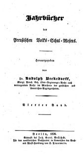 Jahrbücher des preußischen Volks-Schul-Wesens: Band 4