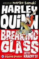Harley Quinn  Breaking Glass   Jetzt kracht s  PDF