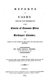 Reports of Cases Argued and Determined in the Courts of Common Pleas and Exchequer Chamber: With Tables of the Names of the Cases and the Principal Matters, Volume 2