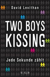 Two Boys Kissing     Jede Sekunde z  hlt PDF