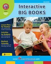 Interactive Big Books Gr. PK-K