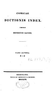 Fragmenta Comicorum Graecorum: Τόμος 5,Μέρος 2