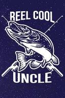 Reel Cool Uncle
