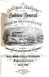 Annual Report of the Auditor General of the State of Pennsylvania and of the Tabulations and Deductions from the Reports of the Railroad, Canal, & Telegraph Companies for the Year ...: Part 4