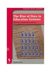 The Rise of Data in Education Systems: collection, visualization and use