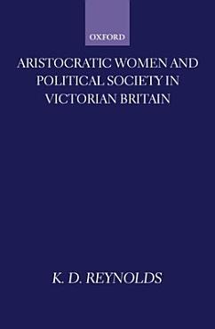 Aristocratic Women and Political Society in Victorian Britain PDF