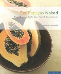 Eat Papayas Naked Book PDF