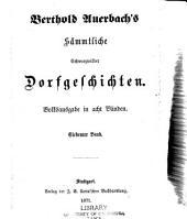 Berthold Auerbach's sämmtliche Schwarzwälder dorfgeschichten: Bände 7-8