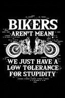 Biker = Low Stupidity Tolerance