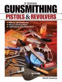 Gunsmithing   Pistols and Revolvers PDF