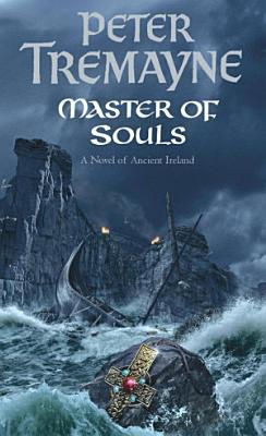 Master Of Souls  Sister Fidelma Mysteries Book 16  PDF