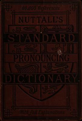 The Standard Pronouncing Dictionary of the English Language Based on the Labours of Worcester      et Al   PDF
