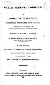 Publii Terentii Comœdiæ: The comedies of Terence