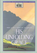 Not a Day Goes by Without His Unfolding Grace