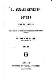 Opera quae supersunt ... adiecit Fridericus Haase: Volume 3