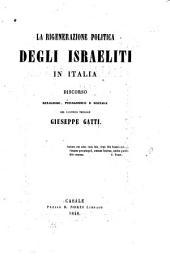 La rigenerazione politica degli Israeliti in Italia: discorso religioso, pedagogico e sociale