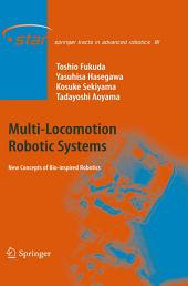 Multi-Locomotion Robotic Systems: New Concepts of Bio-inspired Robotics